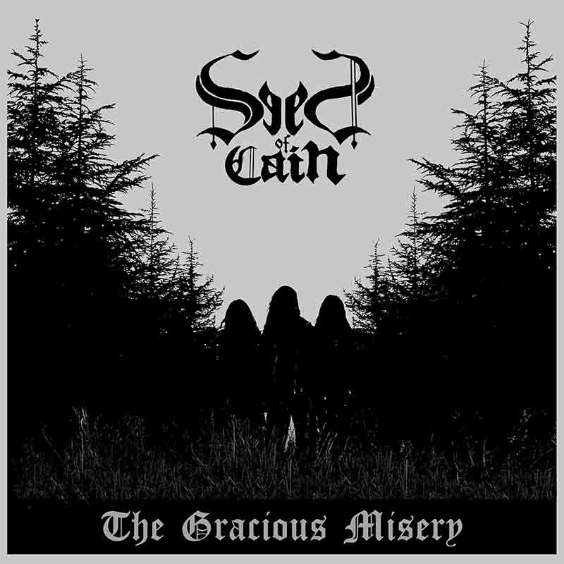 Seed of Cain - The Gracious Misery