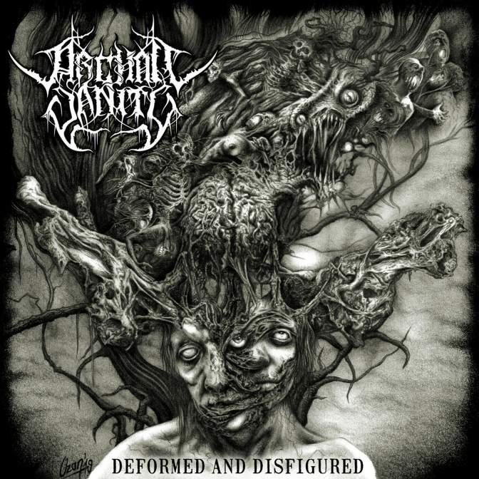 Archaic Vanity - Deformed and Disfigured
