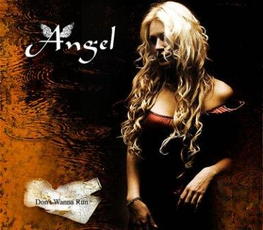 Angel - Don't Wanna Run