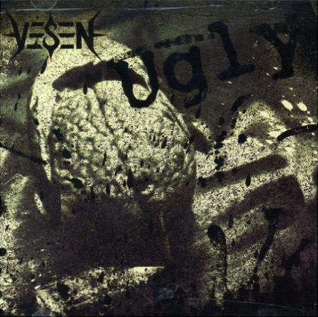 Vesen - Ugly