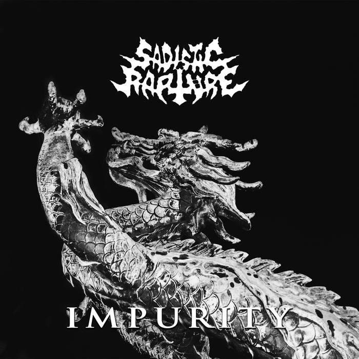Sadistic Rapture - Impurity