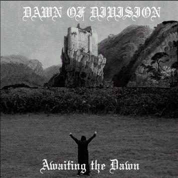 Dawn of Division - Awaiting the Dawn