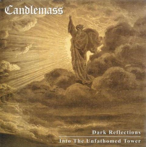 Candlemass - Dark Reflections / Into the Unfathomed Tower