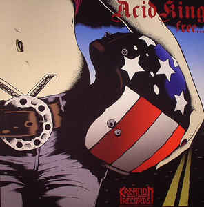 Acid King - Free... / Down With the Crown