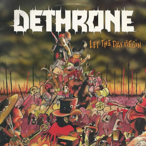 Dethrone - Let the Day Begin