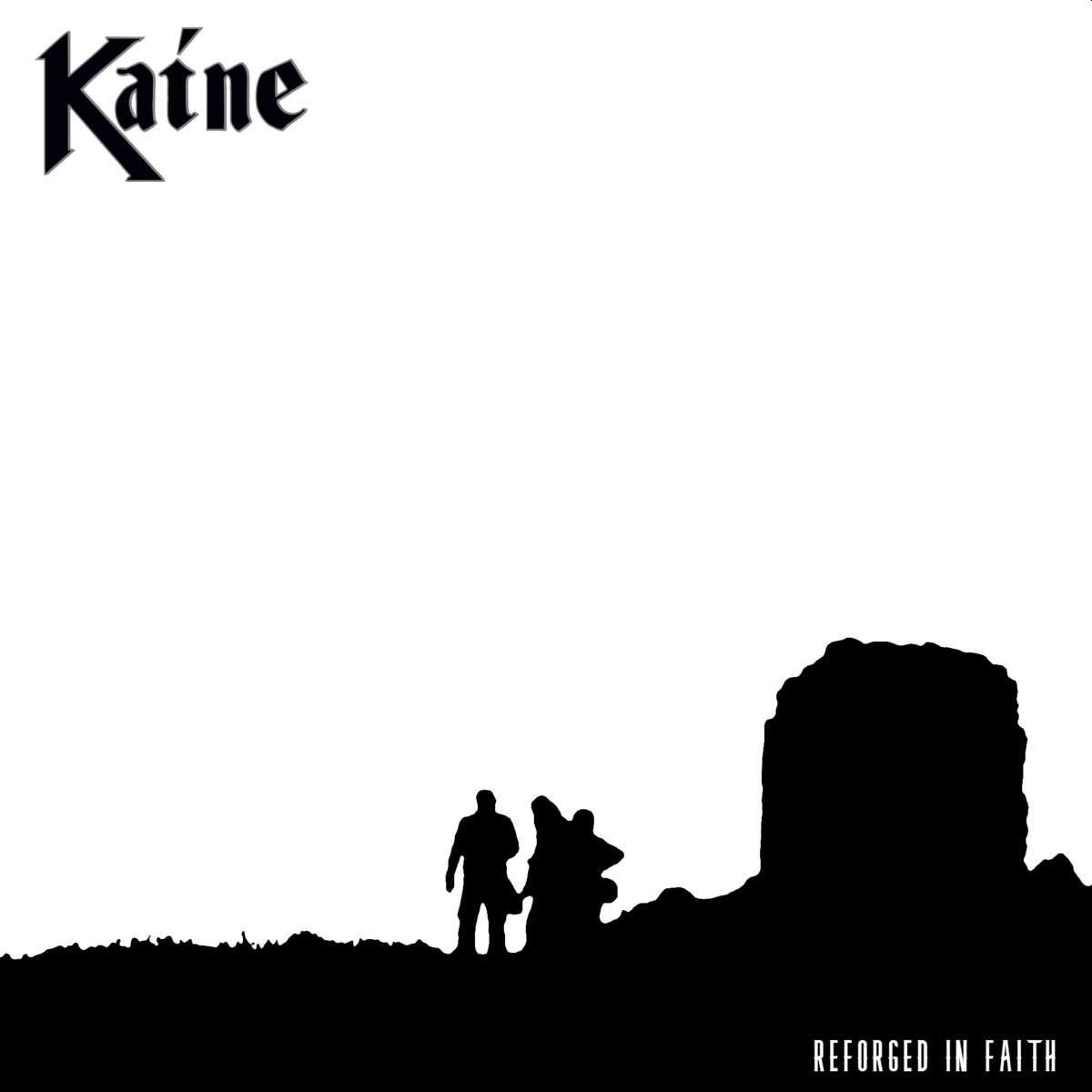 Kaine - Reforged in Faith