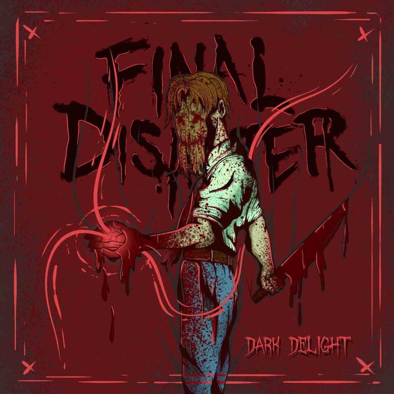 Final Disaster - Dark Delight