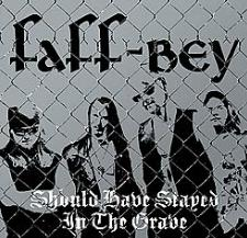 Faff-Bey - Should Have Stayed in the Grave
