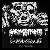 Kadaverficker / Karmassacre - Karmassacre / Kadaverficker