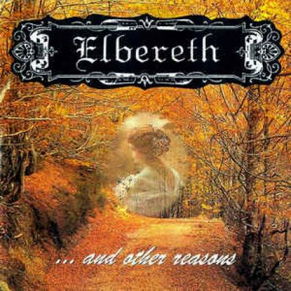 Elbereth - ...and Other Reasons