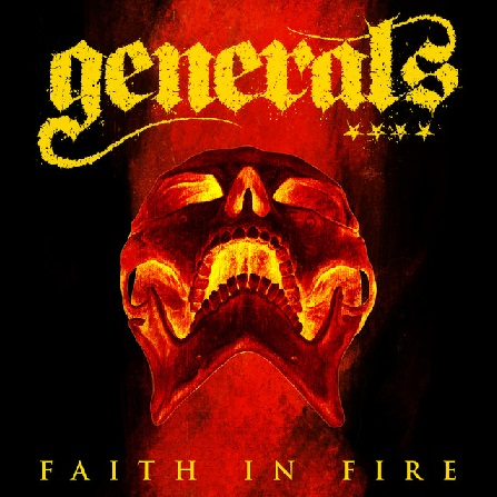 The Generals - Faith in Fire