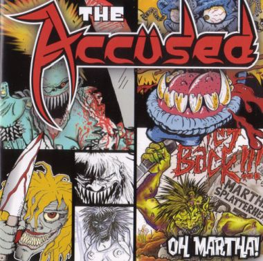 The Accüsed - Oh Martha!