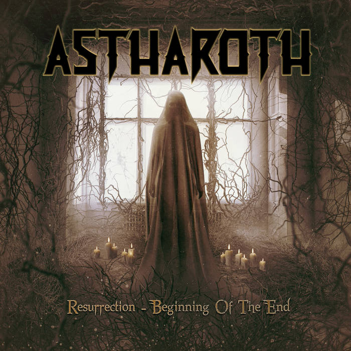 Astharoth - Resurrection: Beginning of the End
