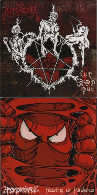 Nunslaughter / Haemorrhage - Cut God Out / Feasting on Purulence