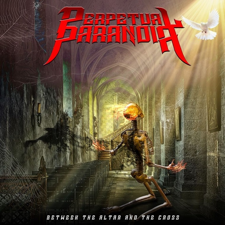 Perpetual Paranoia - Between the Altar and the Cross