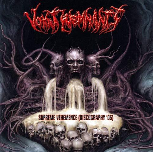 Vomit Remnants - Supreme Vehemence (Discography '05)