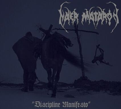 Naer Mataron - Discipline Manifesto