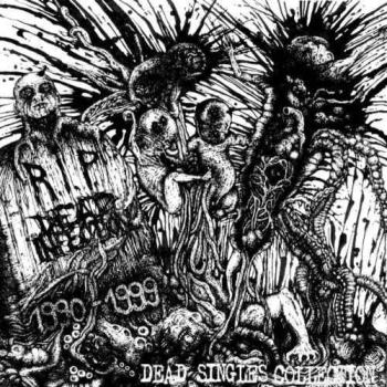 Dead Infection - Dead Singles Collection