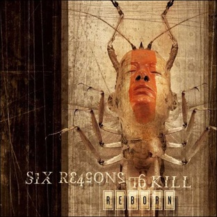 Six Reasons to Kill - Reborn