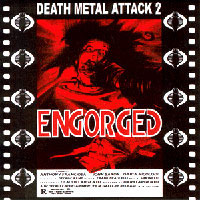 Engorged - Death Metal Attack 2