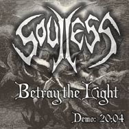 Soulless - Betray the Light