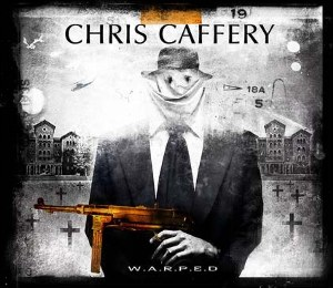 Chris Caffery - W.A.R.P.E.D.