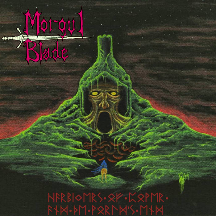 Morgul Blade - Harbingers of Power and the World's End