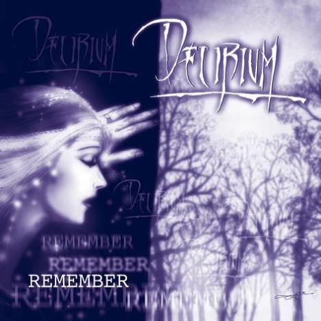 Delirium - Remember