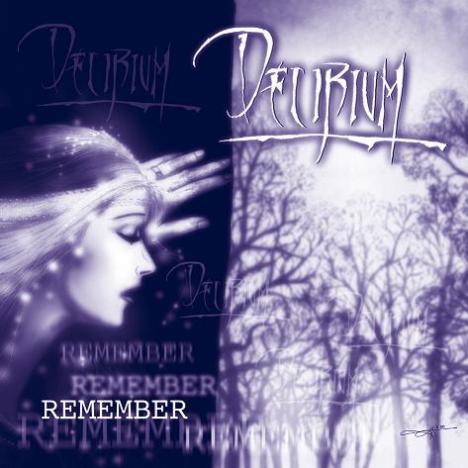 Delirium - Remember