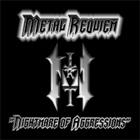 Metal Requiem - Nightmare of Aggressions