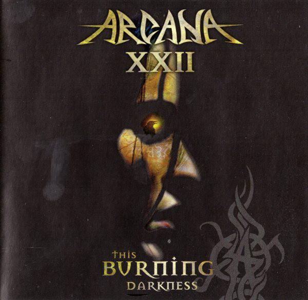 Arcana XXII - This Burning Darkness