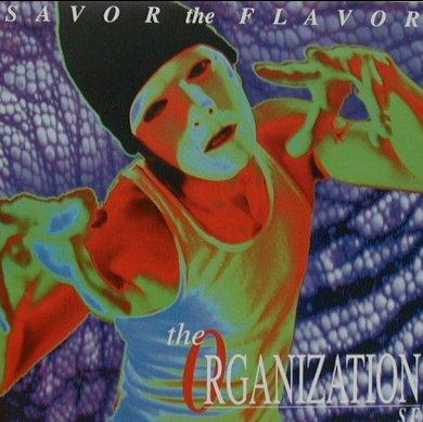 The Organization - Savor the Flavor