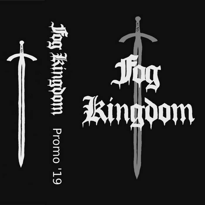 Fog Kingdom - Promo '19