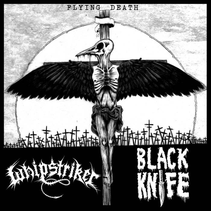 Whipstriker / Black Knife - Flying Death