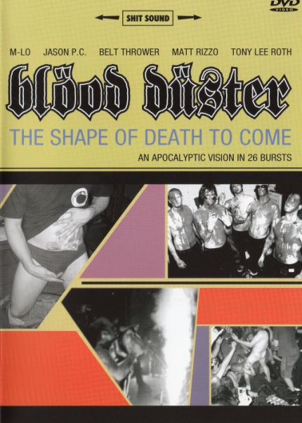 Blood Duster - The Shape of Death to Come
