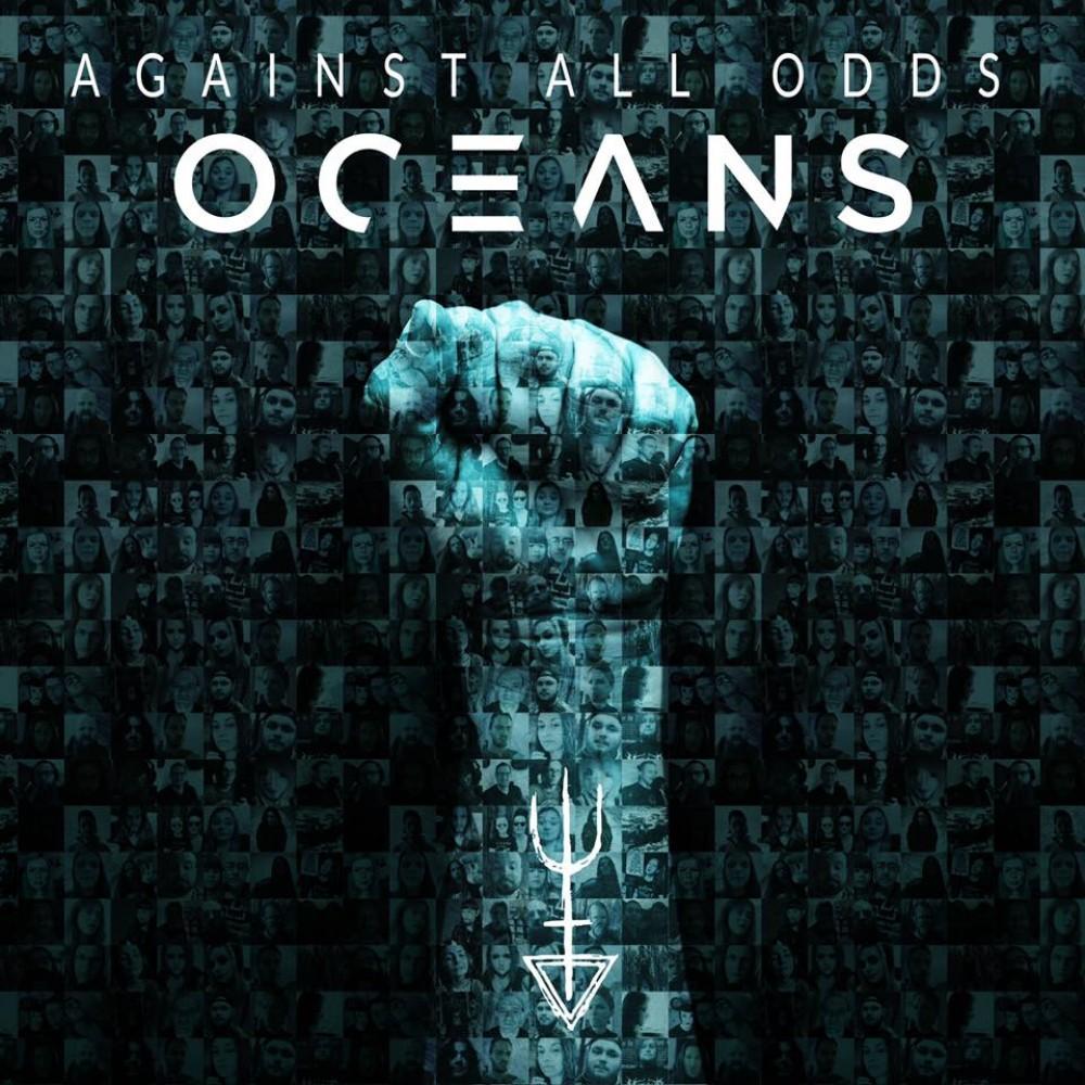 Oceans - Against All Odds