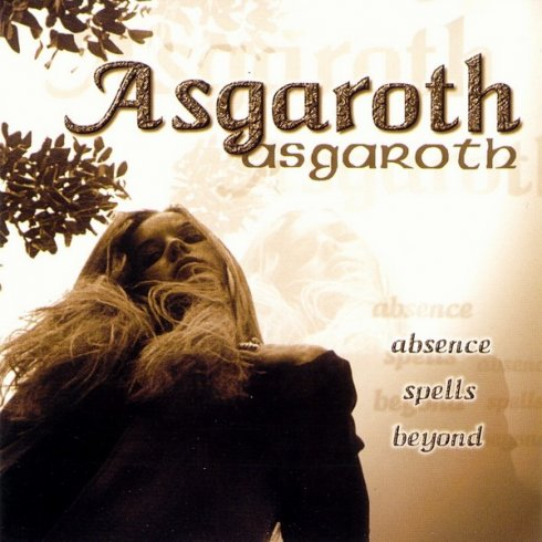 Asgaroth - Absence Spells Beyond...