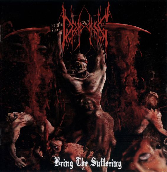 Dripping - Bring the Suffering