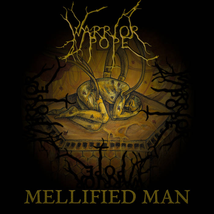Warrior Pope - Mellified Man