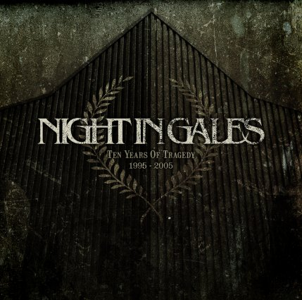 Night in Gales - Ten Years of Tragedy
