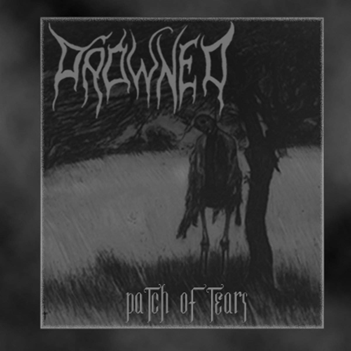 Drowned - Patch of Tears