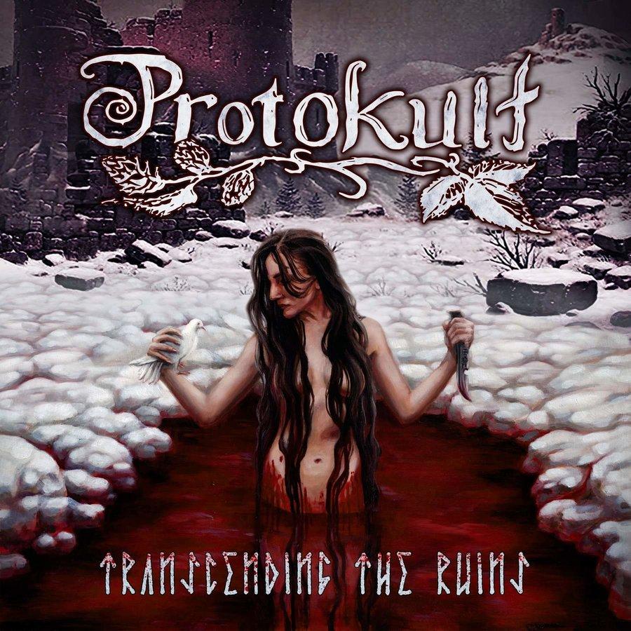 Protokult - Transcending the Ruins
