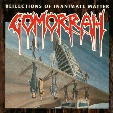 Gomorrah - Reflections of Inanimate Matter