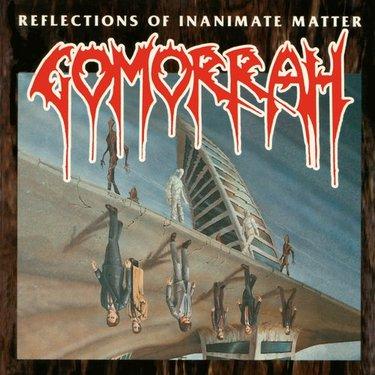 Gomorrah - Reflections of Inanimate Matter