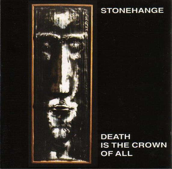 Stonehange - Death Is the Crown of All