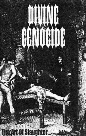 Divine Genocide - The Art of Slaughter... and Other Deadly Pleasures