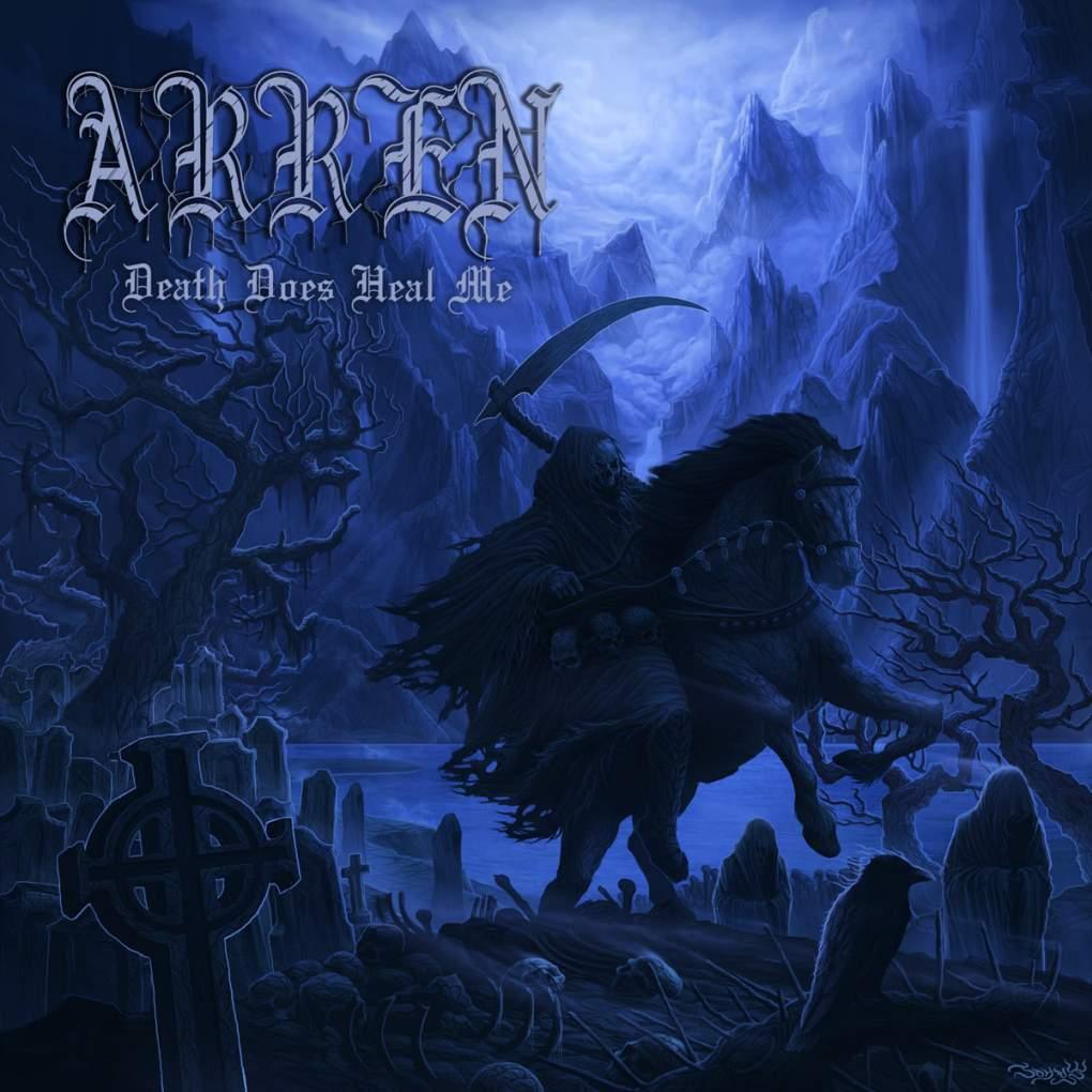 Arren - Death Does Heal Me