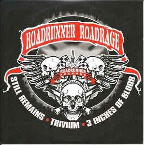 Trivium / 3 Inches of Blood / Still Remains - Roadrunner Roadrage