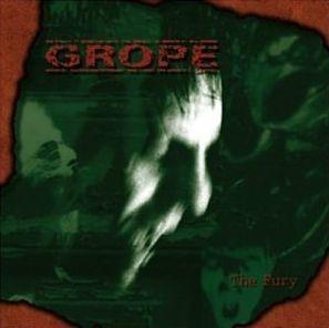 Grope - The Fury
