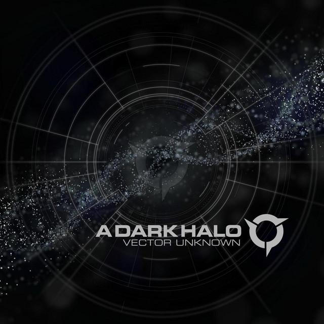 A Dark Halo - Vector Unknown